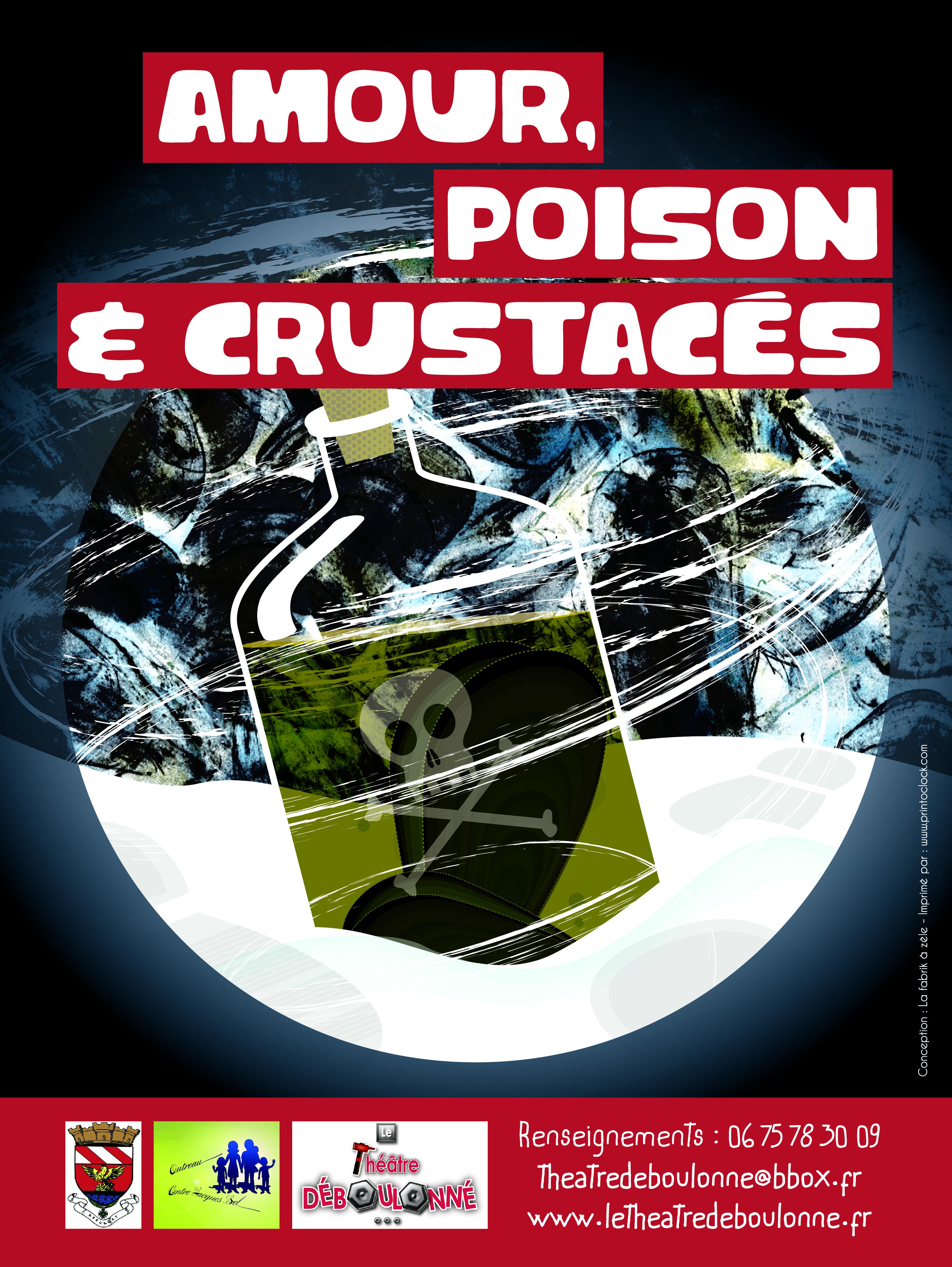 Amour, Poison et Crustacés !